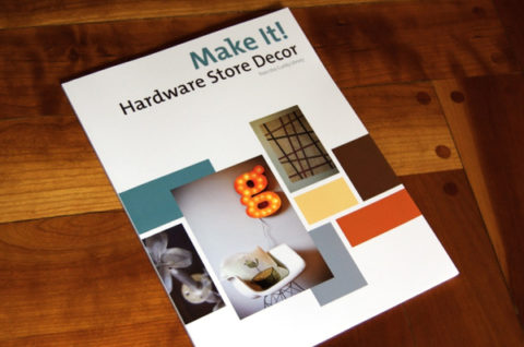 Cover of Make It! Hardware Store Decor, coming soon from the Curbly Library