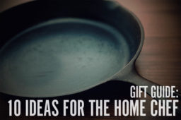 Gift Guide: 10 Holiday Gift Ideas for the Guy Who Loves to Cook… and Loves to Eat