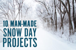 10 DIY Ideas to Stay Occupied While You're Snowed In