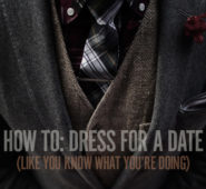 How to: Dress for a Date (Like You Know What You're Doing)