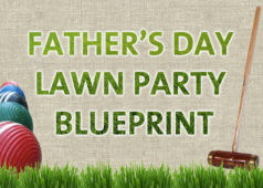Father's Day Party Blueprint: A Complete Guide to Hosting A Backyard Bash