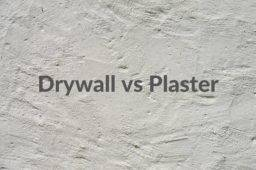 Drywall vs Plaster: Differences, Advantages and Disadvantages