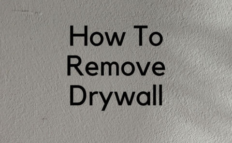 how to remove drywall featured image